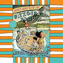 Knock About with the Fitzgerald-Trouts Audiobook by Esta Spalding Narrated by Caitlin Kelly