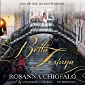 Bella Fortuna Audiobook by Rosanna Chiofalo Narrated by Cassandra Campbell