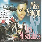 Miss Saigon / Les Miserables