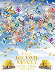 How To Become Money Workbook (English Edition)