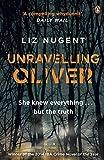Unravelling Oliver by Nugent, Liz (April 9, 2015) Paperback