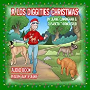 A Los Diggities Christmas | Jeanie Cunningham, Elisabeth Thormodsrud