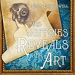 Mrs. Jeffries Reveals Her Art: Mrs. Jeffries Mysteries, Book 12 | Emily Brightwell