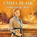 Forget Me Not Audiobook by Emma Blair Narrated by Clare Higgins