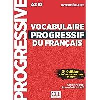 Vocabulaire progressif du français - Niveau intermédiaire (A2/B1) - Livre + CD + Appli-web - 3ème édition: Livre A2…