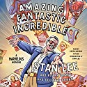 Amazing Fantastic Incredible: A Marvelous Memoir Audiobook by Stan Lee, Peter David, Colleen Doran Narrated by Peter Riegert, Stan Lee