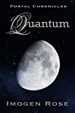 QUANTUM (Portal Chronicles Book 3)