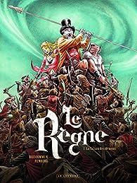 Le Règne, tome 1 : La saison des démons par Sylvain Runberg