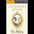 Alexandra, Caminos paralelos: Caminos paralelos