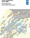 img - for Human Development Report 2009: Overcoming Barriers: Human Mobility and Development book / textbook / text book