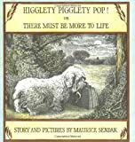 Higglety Pigglety Pop! Or, There Must Be More to Life, Maurice Sendak, 0064430219