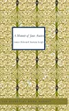 A Memoir of Jane Austen, James Edward Austen-Leigh, 1434628728