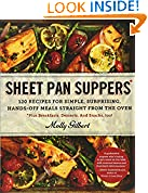 #7: Sheet Pan Suppers: 120 Recipes for Simple, Surprising, Hands-Off Meals Straight from the Oven