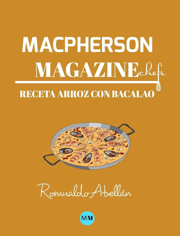 Macpherson Magazine Chefs Receta Arroz Con Bacalao