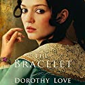 The Bracelet: A Novel Audiobook by Dorothy Love Narrated by Kirsten Potter