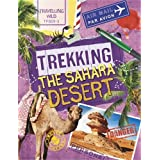 Trekking the Sahara (Travelling Wild)