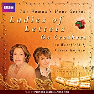 Ladies of Letters Go Crackers (BBC Radio 4, 11th Series) Radio/TV Program