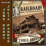 The Trouble With Waxford: Railroad!, Book 3