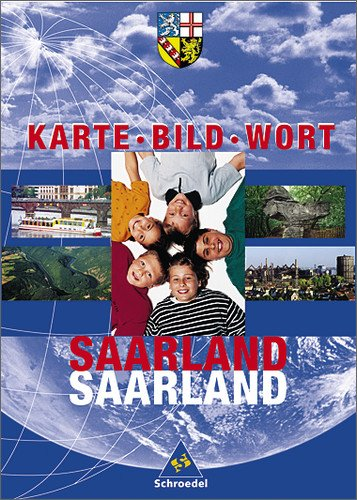 Karte Bild Wort: Grundschulatlanten - Ausgabe 2001: Schülerband Saarland