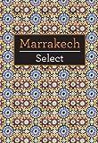 Marrakech, Tatiana Wilde, 1780052855