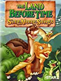The Land Before Time: Sing Along Songs