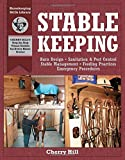img - for Stablekeeping: A Visual Guide to Safe and Healthy Horsekeeping (Horsekeeping Skills.) book / textbook / text book