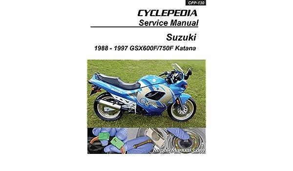 Cpp130 Suzuki Gsx600f Gsx750f Katana Cyclepedia Printed Service. Cpp130 Suzuki Gsx600f Gsx750f Katana Cyclepedia Printed Service Manual 19881997 Manufacturer Amazon Books. Wiring. 1997 Gsx600f Wiring Diagram At Scoala.co