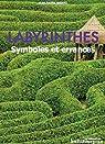 Labyrinthes : Symboles et errances par Bayard