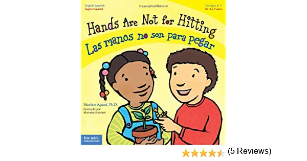 Hands Are Not for Hitting / Las Manos No Son Para Pegar Best Behavior: Amazon.es: Martine Agassi: Libros