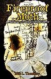 Fireproof Moth, Milo L. Thornberry, 1934597325