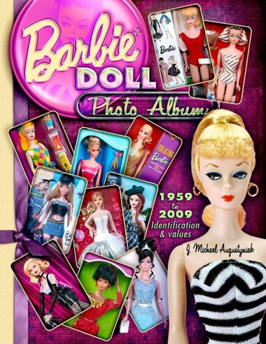 Barbie Doll Photo Album 1959 To 2009  Identifications And Values