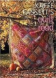 Kaffe Fassett's Quilt Road, Kaffe Fassett, 1904485405