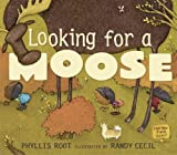 Looking for a Moose, Phyllis Root, 076362005X