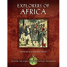 Explorers of Africa: Mapping the World through Primary Documents