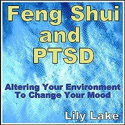 Feng Shui and PTSD