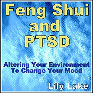 Feng Shui and PTSD Audiobook