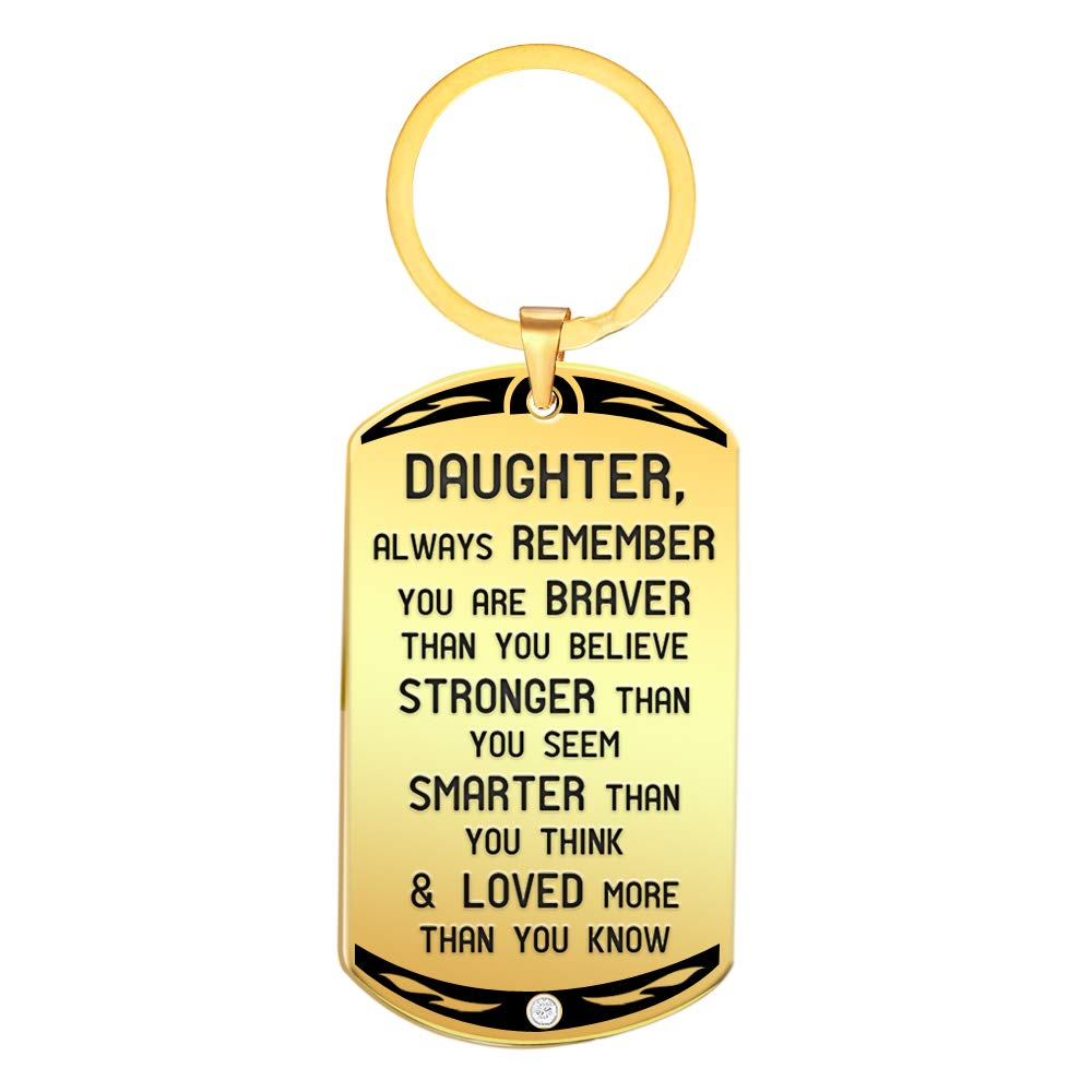 Daughter Inspirational Golden Keychain Gift- Always Remember You are Braver Stronger Smarter