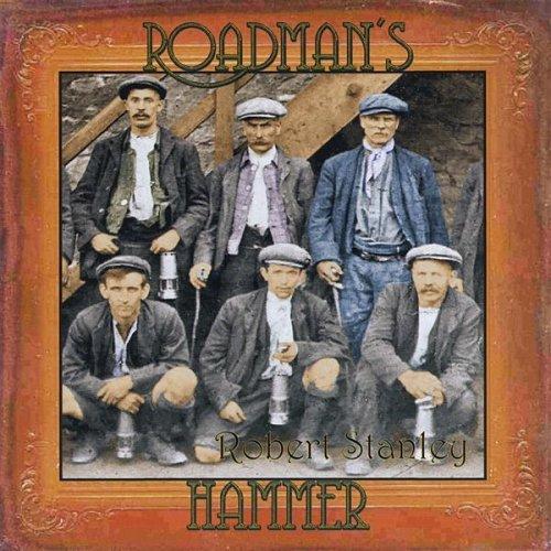 Roadman's Hammer by Robert Stanley (2008-04-14)