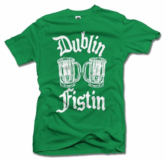 dc3714baeac50 DUBLIN FISTIN FUNNY SAINT PATRICK S DAY T-SHIRT S Irish Green Men s Tee (6.1
