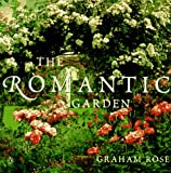 The Romantic Garden, Graham Rose, 014025143X