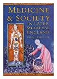 Medicine and Society in Later Medieval England, Carole Rawcliffe, 1422393186