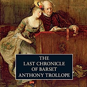 The Last Chronicle of Barset Hörbuch