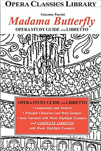 Giacomo Puccini's MADAMA BUTTERFLY Opera Study Guide with