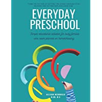 Everyday Preschool: Simple educational activities for busy families who never planned on homeschooling.