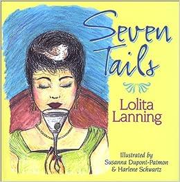 Seven Tails Lolita Tita Lanning 9781577362555 Amazon Com Books