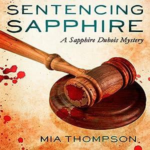 Sentencing Sapphire Audiobook