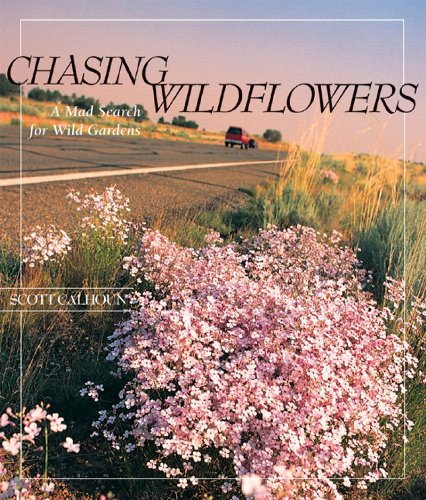 Chasing Wildflowers: A Mad Search for Wild Gardens by Brand: Rio Nuevo