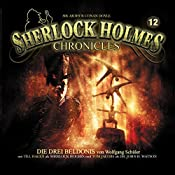 Die drei Beldonis (Sherlock Holmes Chronicles 12) | Wolfgang Schüler