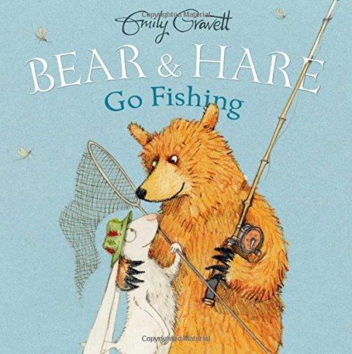 Bear Hare Fishing Emily Gravett