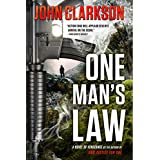 ONE MAN'S LAW: A Novel of Vengeance (Jack Devlin One Series Book 2)